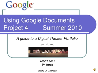 Using Google Documents Project 4Summer 2010