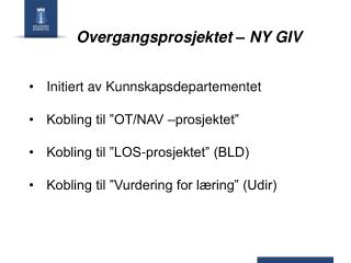 Overgangsprosjektet – NY GIV