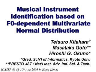 Musical Instrument Identification based on  F0-dependent Multivariate Normal Distribution