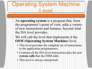Operating System Machine Level