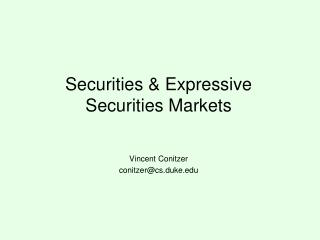 Securities & Expressive Securities Markets