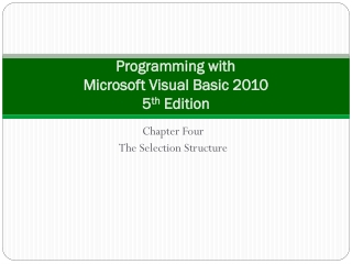Programming with  Microsoft Visual Basic 2010  5 th  Edition