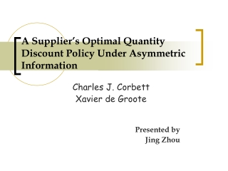 A Supplier's Optimal Quantity Discount Policy Under Asymmetric Information