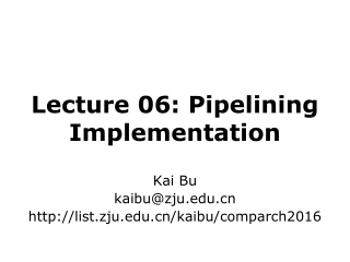 Lecture 06: Pipelining Implementation