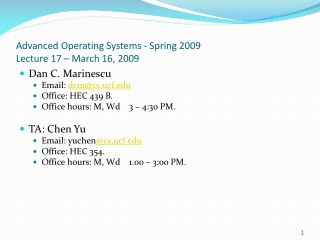 Advanced Operating Systems - Spring 2009 Lecture 17 – March 16, 2009