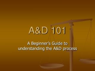 A&D 101