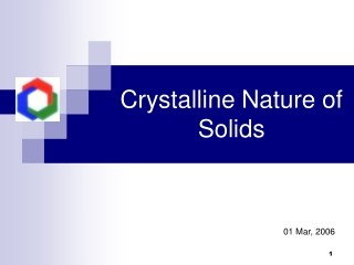 Crystalline Nature of Solids