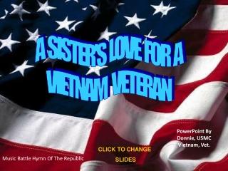 PowerPoint By Donnie, USMC Vietnam, Vet.
