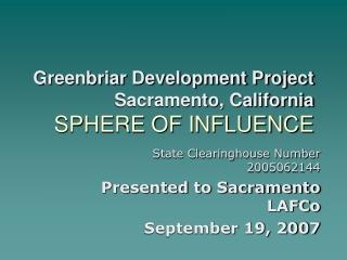 Greenbriar Development Project Sacramento, California SPHERE OF INFLUENCE