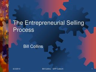 The Entrepreneurial Selling Process