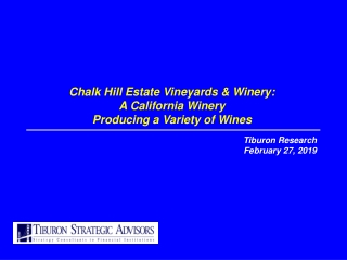 Chalk Hill Estate Vineyards & Winery: A California Winery  Producing a Variety of Wines
