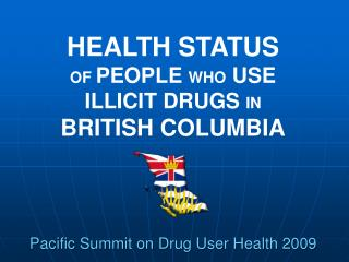 Pacific Summit on Drug User Health 2009