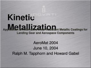 Kinetic Metallization