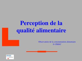 Perception de la qualité alimentaire