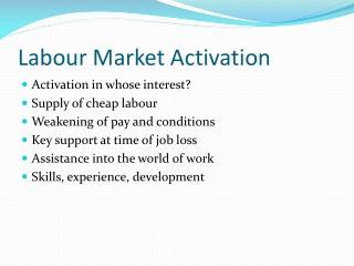 Labour Market Activation