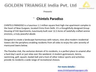 Chintels Paradiso,Call Us : 9818833409, 9560505862