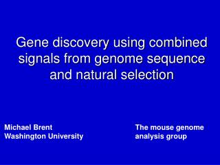 Gene discovery using combined signals from genome sequence and natural selection
