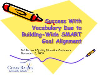 Success With Vocabulary Due to Building-Wide SMART Goal Alignment