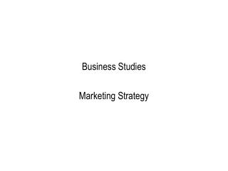 Business Studies Marketing Strategy