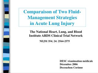 Comparaison of Two Fluid-Management Strategies  in Acute Lung Injury