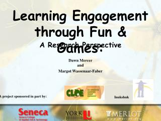 Learning Engagement through Fun & Games: