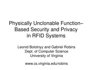 Physically Unclonable Function Based Security and Privacy  in RFID Systems