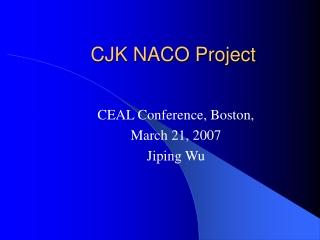 CJK NACO Project