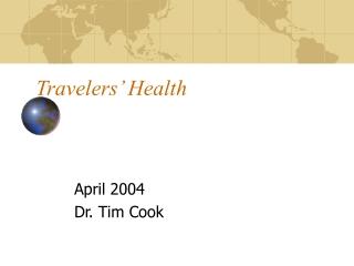 Travelers' Health