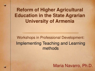 Reform of Higher Agricultural Education in the State Agrarian University of Armenia