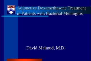Adjunctive Dexamethasone Treatment in Patients with Bacterial Meningitis