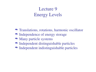 Lecture 9  Energy Levels