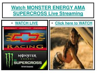 Watch MONSTER ENERGY AMA SUPERCROSS Live Streaming via Onlin