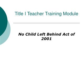 Title I Teacher Training Module