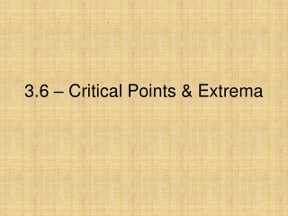 3.6 – Critical Points & Extrema