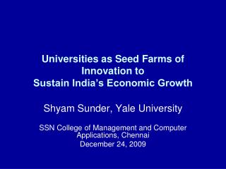 Universities as Seed Farms of Innovation to Sustain India's Economic Growth