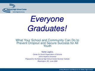 Everyone Graduates!