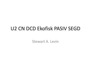 U2 CN DCD Ekofisk PASIV SEGD