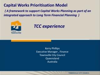 Capital Works Prioritisation Model