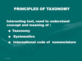 PRINCIPLES OF TAXONOMY