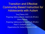 Transition and Effective Community-Based Instruction for Adolescents with Autism