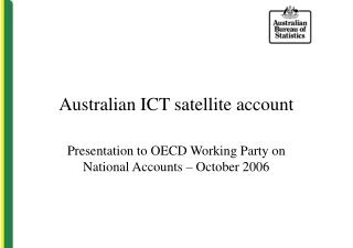 Australian ICT satellite account