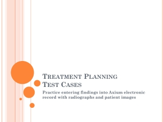 Treatment Planning  Test Cases