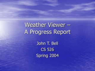 Weather Viewer – A Progress Report