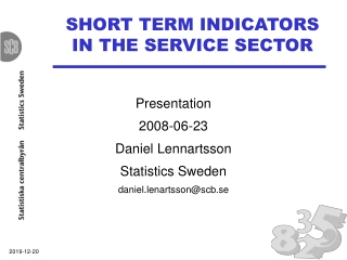 SHORT TERM INDICATORS IN THE SERVICE SECTOR
