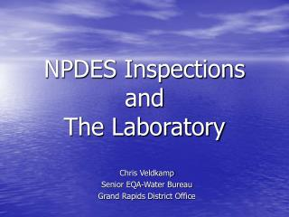 NPDES Inspections and  The Laboratory