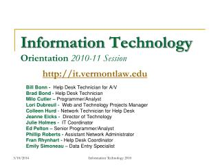 Information Technology Orientation 2010-11 Session it.vermontlaw