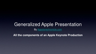 Generalized Apple Presentation