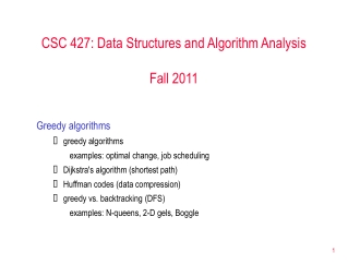 CSC 427: Data Structures and Algorithm Analysis Fall 2011