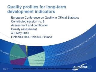 Quality profiles for long-term development indicators