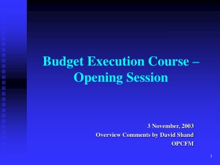 Budget Execution Course – Opening Session